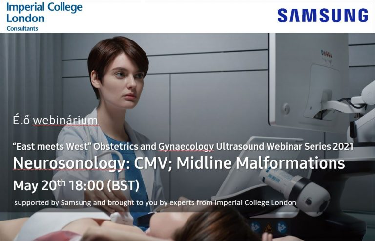"""""""East meets West"""" Obstetrics and Gynaecology Ultrasound Webinar Series 2021 Neurosonology: CMV; Midline Malformations"""