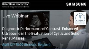Samsung Webinar Diagnostic Performance of Contrast-Enhanced Ultrasound in the Evaluation of Cystic and Solid Renal Masses - 2021.04.22. 18:00